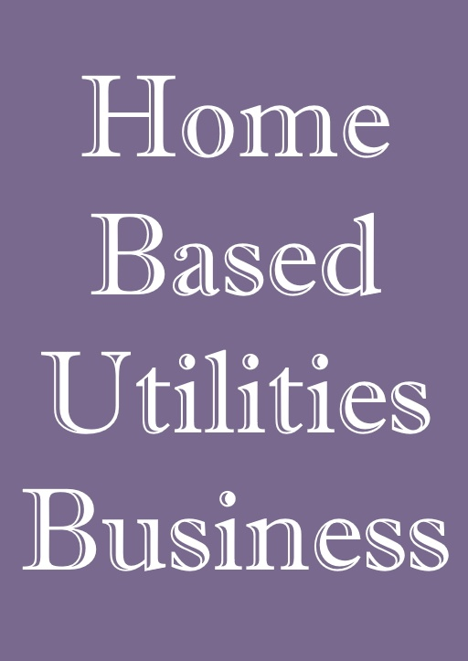 home based utiltiies business